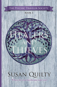 Healers and Thieves, book 1 in The Psychic Traveler Society series