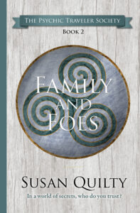 Family and Foes, book 2 in The Psychic Traveler Society series